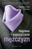 Okładka książki - Naprawa i wypożyczanie mężczyzn
