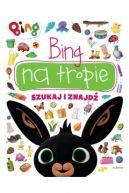 Okładka książki - Bing na tropie. Szukaj i znajdź