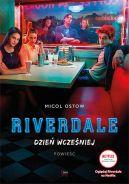Okładka ksiązki - Riverdale. Dzień wcześniej