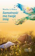 Okładka ksiązki - Samotność ma twoje imię