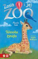 Okładka ksiązki - Zosia i jej zoo. Wesoła żyrafa. Tom 14