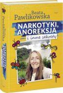 Okładka książki - Narkotyki, anoreksja i inne sekrety