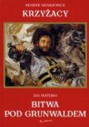 Okładka ksiązki - Krzyżacy. Bitwa pod Grunwaldem
