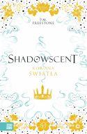Okładka książki - Shadowscent. Korona światła