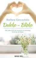 Okładka ksiązki - Daleko-Blisko