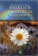 Okładka książki - Prowincja pełna złudzeń