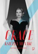 Okładka książki - Grace. Księżna Monako