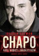 Okładka - Joaquín Chapo Guzmán. Król kobiet i narkotyków