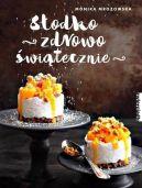 Okładka książki - Słodko, zdrowo, świątecznie