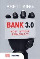 Okładka książki - Bank 3.0. Nowy wymiar bankowości