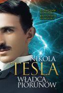 Okładka książki - Nikola Tesla. Władca piorunów