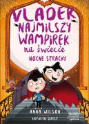 Okładka książki - Vladek najmilszy wampirek na świecie. Nocne strachy