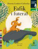Okładka książki - Fafik i futerał. Czytam sobie. Poziom 2
