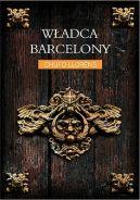 Okładka książki - Władca Barcelony