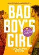 Okładka ksiązki - Bad Boy's Girl. Tom 1