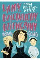 Okładka książki - Damy, dziewuchy, dziewczyny