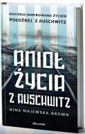Okładka ksiązki - Anioł życia z Auschwitz