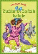Okładka ksiązki - Zuźka D. Zołzik baluje