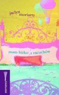 Okładka ksiązki - Mam łóżko z racuchów