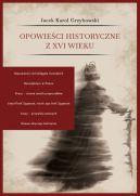Okładka - Opowieści historyczne z XVI wieku