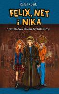 Okładka ksiązki - Felix, Net i Nika oraz Klątwa Domu McKillianów