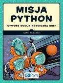 Okładka - Misja Python. Utwórz swoją kosmiczną grę!