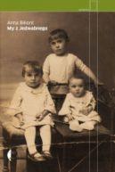 Okładka ksiązki - My z Jedwabnego