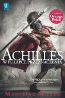 Okładka ksiązki - Achilles. W pułapce przeznaczenia