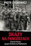 Okładka książki - Skazy na pancerzach. Czarne karty epopei Żołnierzy Wyklętych