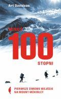 Okładka - Minus 100 stopni. Pierwsze zimowe wejście na Mount McKinley
