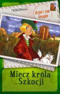 Okładka książki - Agata na tropie. Miecz króla Szkocji