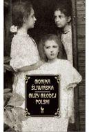 Okładka książki - Muzy Młodej Polski. Życie i świat Marii, Zofii i Elizy Pareńskich