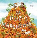 Okładka książki - Za dużo marchewek