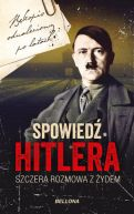 Okładka ksiązki - Spowiedź Hitlera. Szczera rozmowa z Żydem