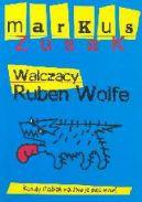 Okładka ksiązki - Walczący Ruben Wolfe
