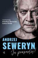 Okładka - Andrzej Seweryn. Ja prowadzę