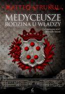 Okładka ksiązki - Medyceusze. Rodzina u władzy