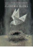 Okładka ksiązki - Alchemia słowa