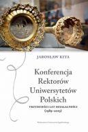 Okładka - Konferencja Rektorów Uniwersytetów Polskich. Trzydzieści lat działalności (1989-2019)