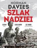 Okładka książki - Szlak Nadziei. Armia Andersa. Marsz przez trzy kontynenty