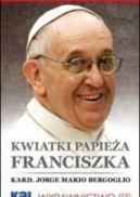 Okładka ksiązki - Kwiatki papieża Franciszka