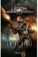 Okładka ksiązki - Świat stali. Legion nieśmiertelnych