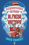 Okładka ksiązki - Niewiarygodne przygody Alfreda Kroppa
