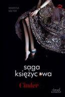 Okładka książki - Saga księżycowa. Cinder
