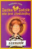 Okładka ksiązki - Zuźka D. Zołzik nie jest złodziejką