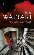 Okładka ksiązki -  Kto zabił panią Skrof?