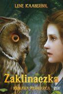 Okładka ksiązki - Zaklinaczka. Krwawa Pieśniarka