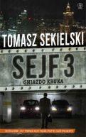 Okładka ksiązki - Sejf 3. Gniazdo Kruka
