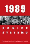 Okładka książki - 1989. Koniec systemu