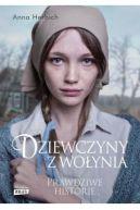 Okładka książki - Dziewczyny z Wołynia